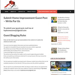 Submit Home Improvement Guest Post - Write For Us