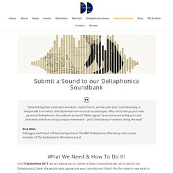 Submit A Sound - Deliaphonica Game