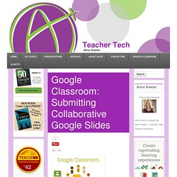 Submitting Collaborative Google Slides