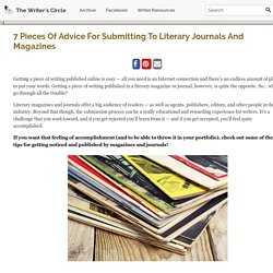 7 Pieces Of Advice For Submitting To Literary Journals And Magazines – The Writer's Circle