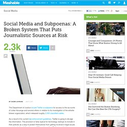 Social Media and Subpoenas: The Loophole That Puts Journalistic Sources at Risk