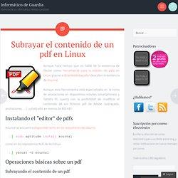 Subrayar el contenido de un pdf en Linux « Informático de Guardia