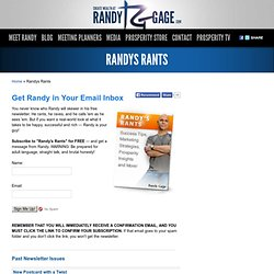 "Subscribe to the ""Randy's Rants"" Newsletter by Randy Gage"