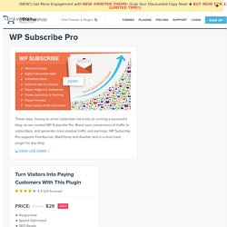 WP Subscribe Pro - Premium Subscription WordPress Plugin