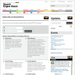 Subscribe to Search Engine Watch Newsletters - Search Engine Watch (SEW)