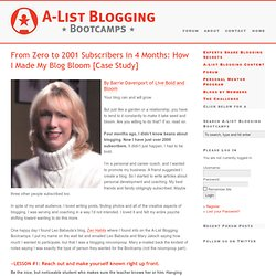 From Zero to 2001 Subscribers in 4 Months: How I Made My Blog Bloom [Case Study] A-List Blogging Bootcamps