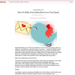 How To Make Your Subscribers Love Your Email - LeapFrogger Blog - Quora
