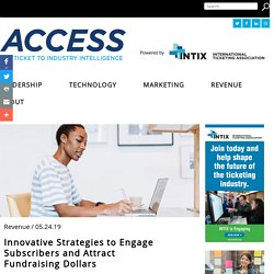 Innovative Strategies to Engage Subscribers and Attract Fundraising Dollars