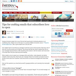 Tips for crafting emails that subscribers love to open - iMediaC