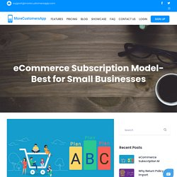 eCommerce Subscription Model- Best for Small Businesses