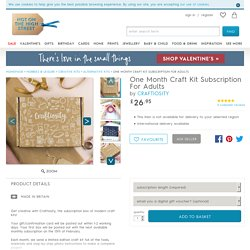 One Month Craft Kit Subscription For Adults By Craftiosity