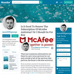 Is It Good To Renew The Subscription Of McAfee Antivirus? Or I Should Go For Buy