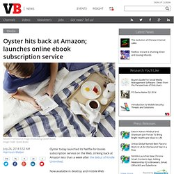 Oyster hits back at Amazon; launches online ebook subscription service