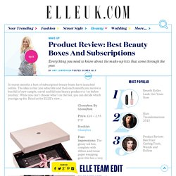 Best UK Beauty Boxes: Subscriptions to try new products