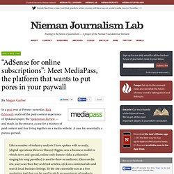 [2010] Meet MediaPass, the platform that wants to put pores in your paywall