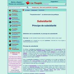 Subsidiarité, principe de subsidiarité