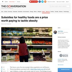 Subsdising healthy food as an obesity prevention strategy