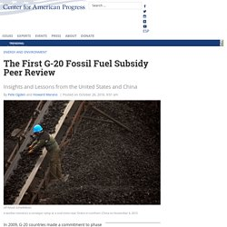 The First G-20 Fossil Fuel Subsidy Peer Review – Center for American Progress