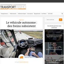 Le véhicule autonome: des freins subsistent