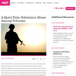 A Quiet Pain: Substance Abuse Among Veterans