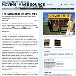 The Substance of Style, Pt 2 by Matt Zoller Seitz - Moving Image