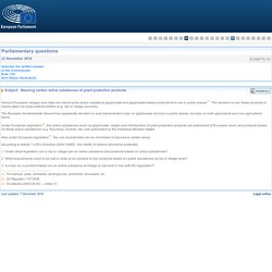 PARLEMENT EUROPEEN - Réponse à question E-008770-16 Banning certain active substances of plant protection products