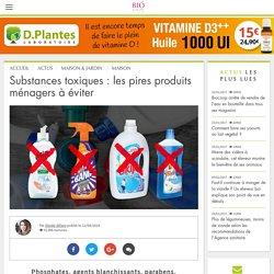 Substances toxiques : les pires produits ménagers à éviter