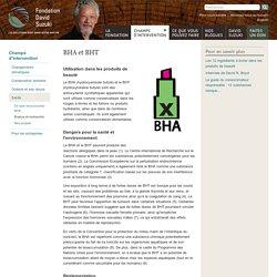 BHA & BHT antioxydants de synthèse toxiques