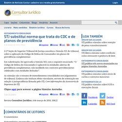 STJ substitui norma que trata do CDC e de planos de previdência