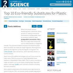 8: Plastic Additives - Top 10 Eco-friendly Substitutes for Plastic