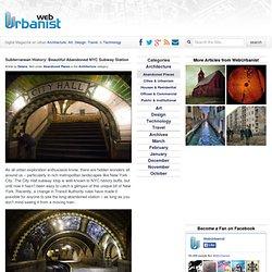 Subterranean History: Beautiful Abandoned NYC Subway Station