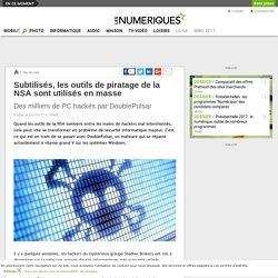 Subtilisés, les outils de piratage de la NSA sont utilisés en masse (avant Wannacry)
