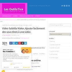 Video Subtitle Maker. Ajouter facilement des sous-titres à une vidéo
