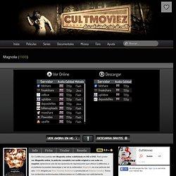 Ver Magnolia Película Online Gratis Subtitulada - CultMoviez