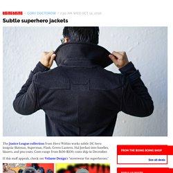 Subtle superhero jackets / Boing Boing