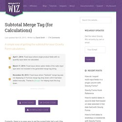 Subtotal Merge Tag (for Calculations) - Gravity Wiz