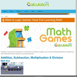 Free Online Math Games for Students: Children Can Have Fun Learning Addition, Subtraction, Multiplication, Division & More!