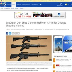 Suburban Gun Shop Cancels Raffle of AR-15 for Orlando Shooting Victims