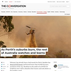 As Perth's suburbs burn, the rest of Australia watches and learns