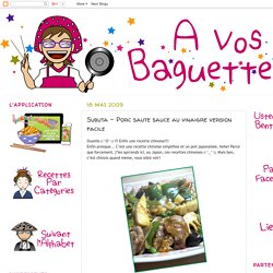 A VOS BAGUETTES!: Subuta - Porc saute sauce au vinaigre version facile