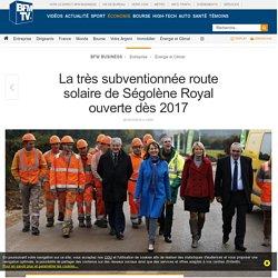 La très subventionnée route solaire de Ségolène Royal ouverte dès 2017