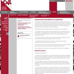 Subventions économiques aux librairies - Aides aux librairies - Libraire - Site internet du Centre national du livre