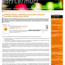 12. Marchés publics, subventions & services culturels : synthèse juridique (jan 2012)