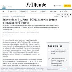 Subventions à Airbus: l'OMC autorise Trump àsanctionner l'Europe