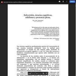 Subversión ciencias cognitivas nihilismo y presencia plena.pdf