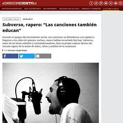 """Subverso, rapero: """"Las canciones también educan"""""""