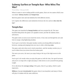 Subway Surfers or Temple Run- Who Wins The War?