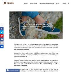 10 conseils pour réussir son crowdfunding – Perús Sneakers