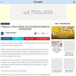 7 SKILLS A PRO NEEDS TO SUCCEED IN DIGITAL MARKETING