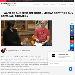 Want to succeed on social media? Copy this Guy Kawasaki Strategy – Startup Grind – Medium